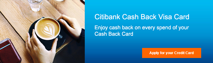 Enjoy Cashback on Every Spend on Your Citi Cash Back Credit Card