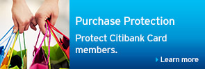 Purchase Protection Protect Citibank Card members.